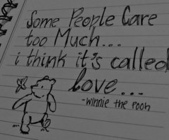 some people care too much...i think its called love...