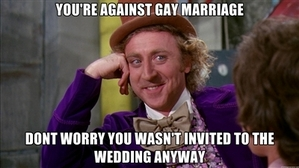 Well berkata Willy Wonka Well said.
