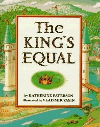 6. The King's Equal-Katherine Paterson