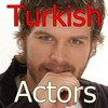 Turkish Actors and Actresses