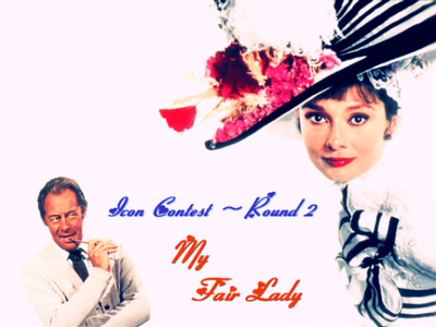 ^Puuurfect [b][i]Next Round: ' My Fair Lady[/i][/b]