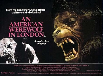 11. favori werewolf movie. I'm going with the classic An American Werewolf in London. I don't watc