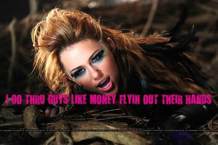 Mine.. I GO THRU GUYS LIKE MONEY FLYIN OUT THEIR HANDS