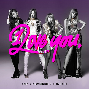 "1270.""2ne1's I love you was disappointing to me. I laugh at other groups when they release a song t"