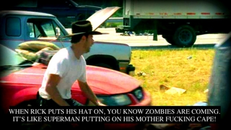 4. Who has the best hat? Why? Rick's hat. Someone on the walking dead confession tumblr summarized