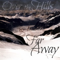 """Icon this-lyrics from my favorite Nightwish song Over the Hills and Far Away,  """"Over the hills and fa"""