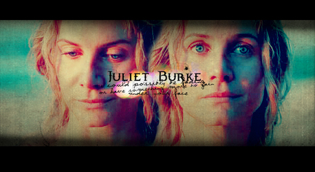 [B]Day Three: A female character Ты hated but grew to love[/B] Juliet Burke I disliked the charact