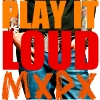 10) Loud - <a href=&#34;http://www.youtube.com/watch?v=I0Y5j-K2ij4&#34;>Play It Loud</a> by MxPx