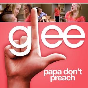 P- Papa Don't Preach