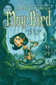 i climb up a puno and pull out the book may bird and the ever after (here is the cover)