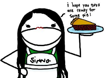 Yeah... I LOVE pie, :) (thus the creepy little picture of me as a cartoon)