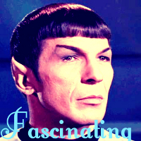 "2. Quote Spock's ""Fascinating"", obviously :D"