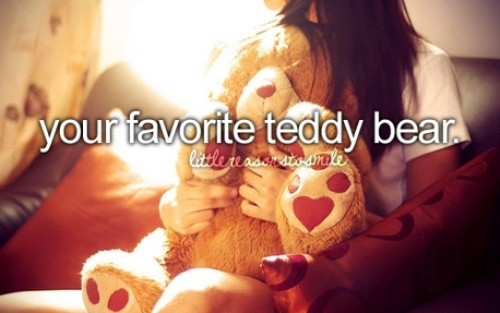 U are my fave teddy bear <13