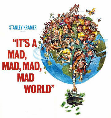 It's a mad,mad,mad,mad world Who doesn't upendo slapstick