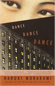 Dance Dance Dance by Haruki Murakami. And it's quite good :)