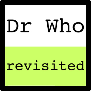 "I did a cerca but couldn't find any so I thought I would start this thread. ""Dr Who Revisited"" is a"