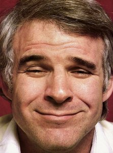 Today is Steve Martin's Birthday..and so is my husbands but my husband is three yrs. older. Hope they