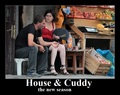 House/Cuddy-Motivational XD - huddy fan art