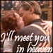 Titanic - I'll Meet You In Heaven