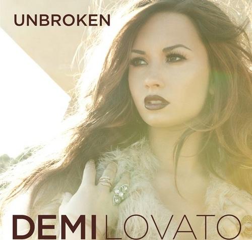 Demi - Unbroken (2011) - Cover Art