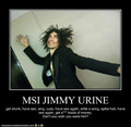 Jimmy Urine Demotivational