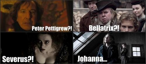 Peter, Bellatrix, Severus...Johanna?....