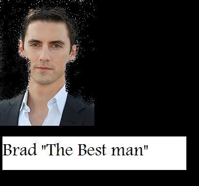 "Brad ""The best man"" season 2!"