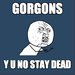 Stupid Gorgons - the-heroes-of-olympus icon