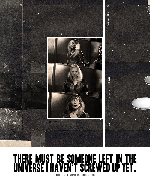 """""""There must be someone left in the universe i haven't screwed up yet."""" (6x08)"""