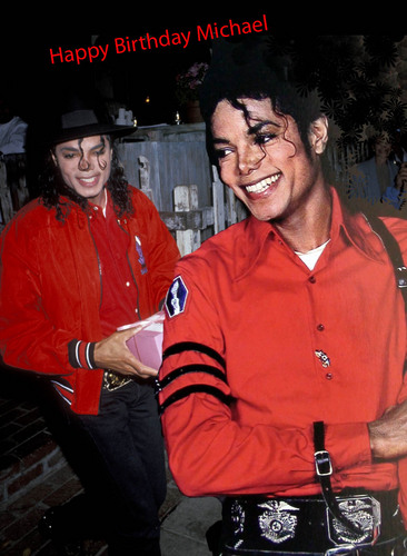 Happy Birthday Michael!!!!♥