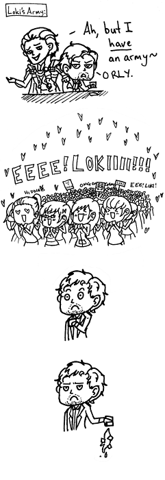 Loki and his Fangirls