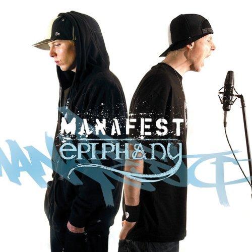 Manafest...