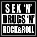 Sex , drugs & Rock' n Roll