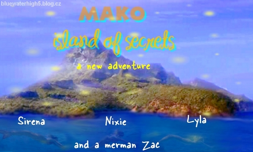 Mako - Island Of Secrets Fanmade