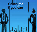Catch me if you can  - catch-me-if-you-can fan art