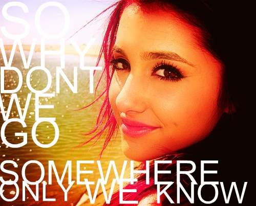 Ariana with Song Quotes