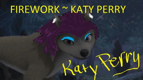 FIREWORK ~ KATE-EY PERRY
