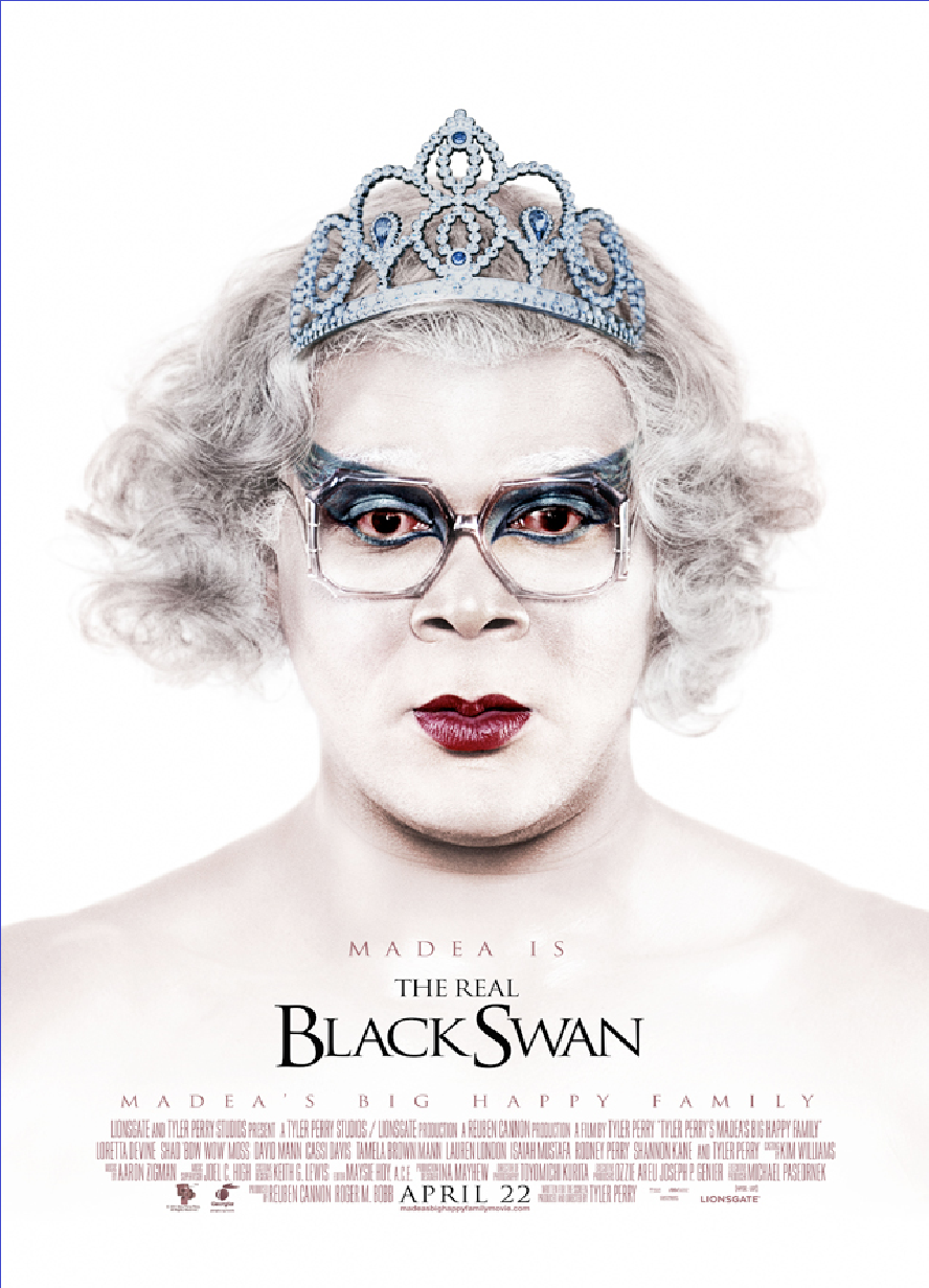 Madea Madea is the REAL Black Swan