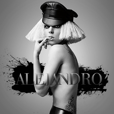Alejandro Fanmade Single Covers