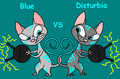 Blue VS Disturbia
