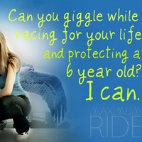 Maximum Ride quote - Max