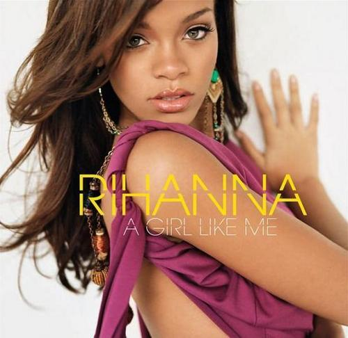 "Rihanna""A Girl Like Me' cover"