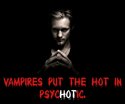 吸血鬼 put the hot in psychotic