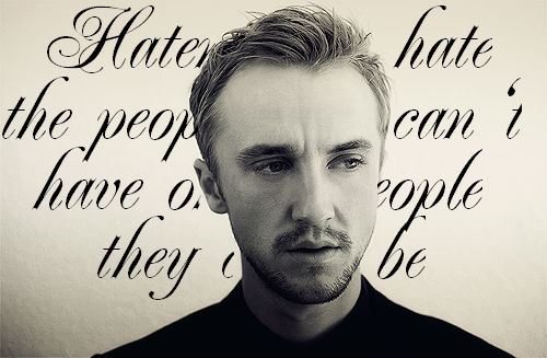 Tom Felton - Haters Gonna Hate