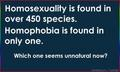 Homosexuality - Natural or Unnatural?