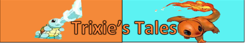 Trixie's Tales