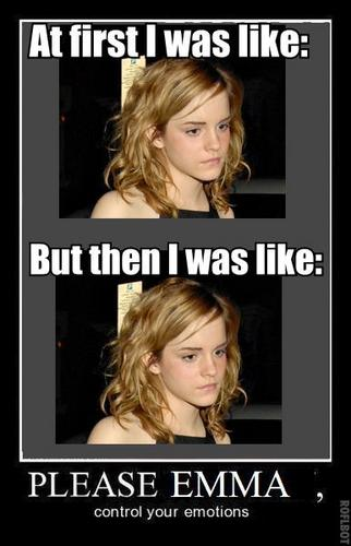 Emma, Control Your Emotions