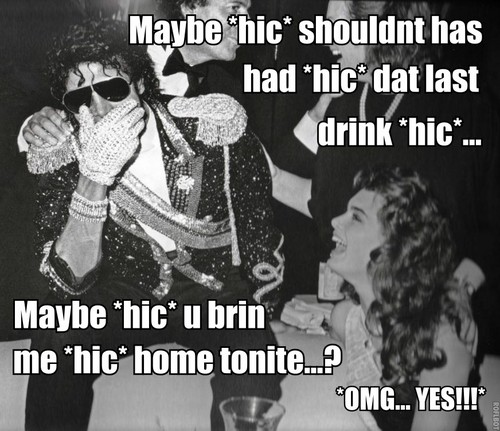 Michael Jackson macro - Brooke Shields has to bring inicial drunk MJ!