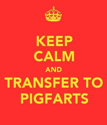 Pigfarts, Pigfarts, Here I Come!