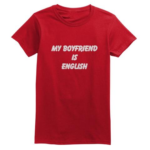 my boyfriend is English